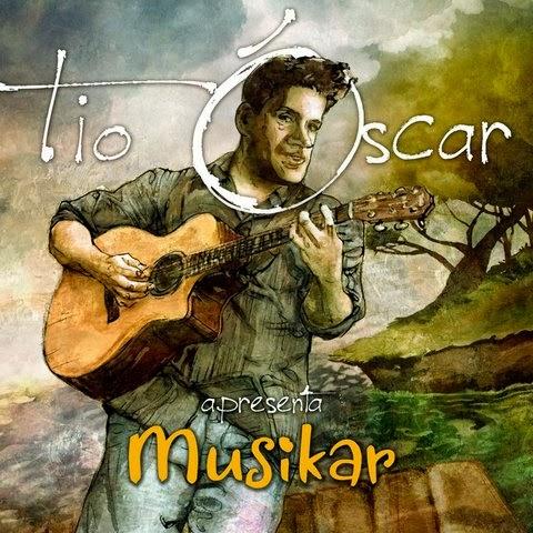 Tio Óscar apresenta Musikar